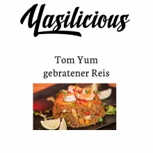 All You Need - für - Tom Yum Gebratener Reis
